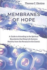 membranes of hope